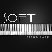 Soft Piano Jazz – Restaurant Jazz, Instrumental Sounds for Relaxation, Coffee Jazz, Piano Bar, Rest, Ambient Jazz by Vintage Cafe