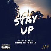 Stay Up by Tshilo SA