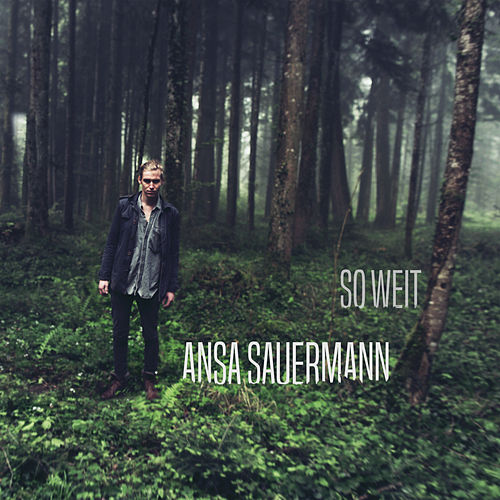 So weit von Ansa Sauermann