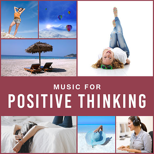 Music for Positive Thinking – Soft Sounds to Relax, Inner Peace, Stress Relief, New Age Relaxation de Relajación