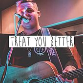 Treat You Better (Live) by Jake Davey