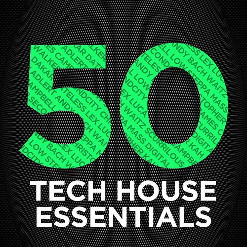 50 Tech House Essentials by Various Artists