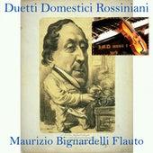 Duetti Domestici Rossiniani by Maurizio Bignardelli