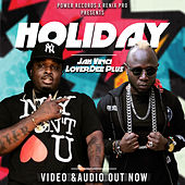 Holiday (feat. Jah Vinci) - Single by LoverDee Plus