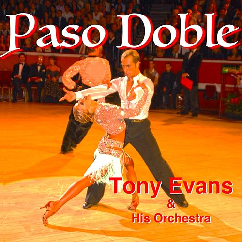 Paso Doble by Tony Evans