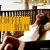 Coffee Relax, Vol. 1 (Instrumental Lounge Music for Restaurant, Piano Bar, Jazz Cafe, Cocktail Bar) by Various Artists
