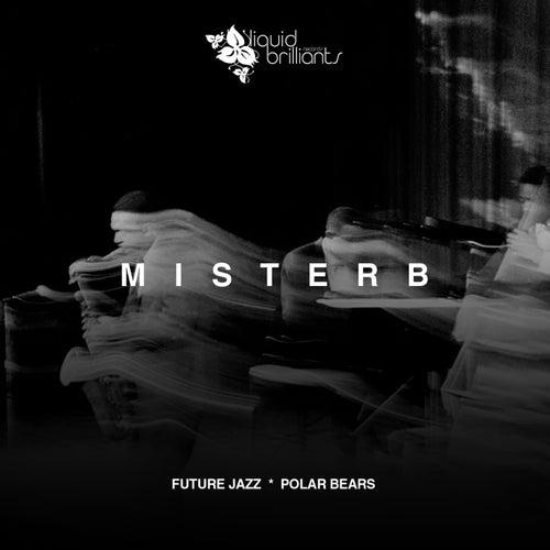 Future Jazz by Mr. B