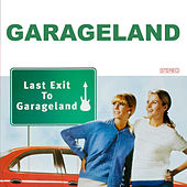 Last Exit to Garageland (Deluxe Edition) by Garageland