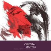 Oriental Shuffle von Various Artists