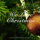 We Love Christmas van Various Artists