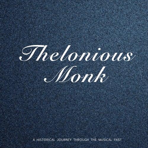 Thelonious Monk von Thelonious Monk