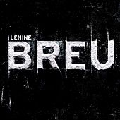 Breu (Trilha Sonora Original do Espetáculo do Grupo Corpo) by Lenine