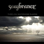 Through Waterless Places by Sombrance