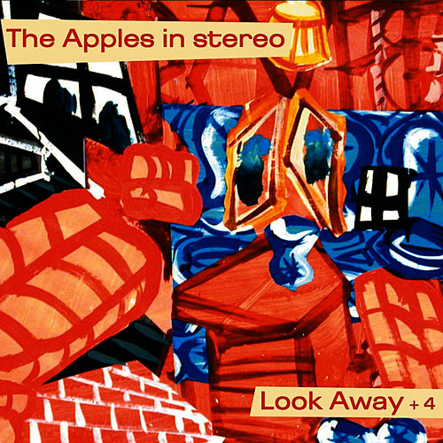 Play & Download Look Away by The Apples in Stereo | Napster