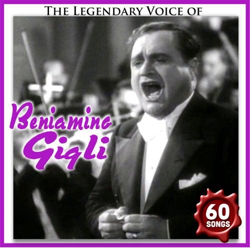 The legendary voice of by Beniamino Gigli