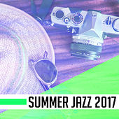 Summer Jazz 2017 – New Smooth Jazz, Lounge, Instrumental, Piano Melodies, Relaxed Jazz by Relaxing Piano Music