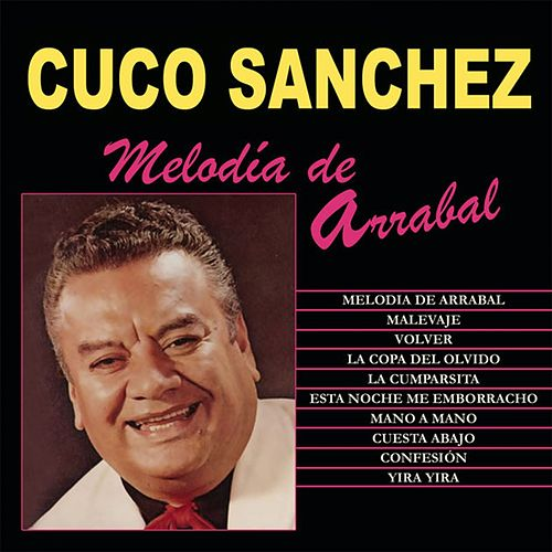 Melodia de Arrabal by Cuco Sanchez