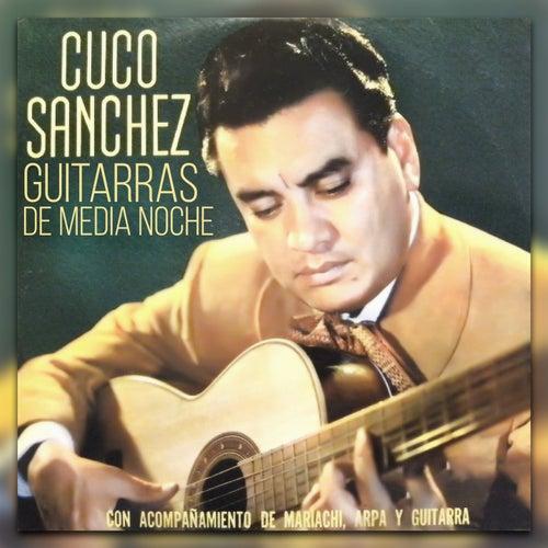 Guitarras de Media Noche by Cuco Sanchez