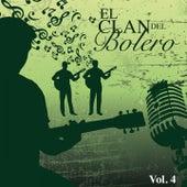 El Clan del Bolero Vol. 4 by Various Artists