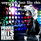 Something Just Like This (Remix) by Junta