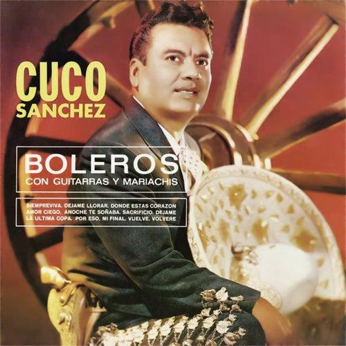 Boleros by Cuco Sanchez