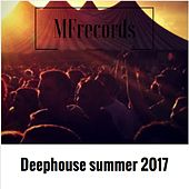 Deephouse Summer 2017 by Various Artists