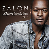 Liquid Sonic Sex, Vol. 1 by Zalon