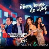 Bem Longe de Mim de Victor Borges & Vinicius