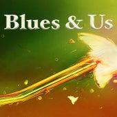 Blues & Us von Various Artists