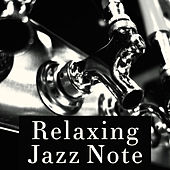 Relaxing Jazz Note – Smooth Jazz to Calm Down, Moonlight Music, Jazz for Peaceful Mind by Soft Jazz Music