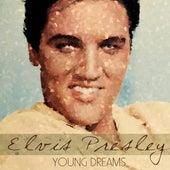 Young Dreams by Elvis Presley