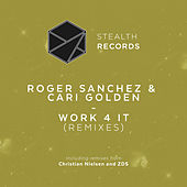 Work 4 It (Remixes) by Roger Sanchez