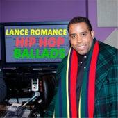 Hip Hop Ballads by Lance Romance