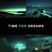 Time for Dreams – Music to Relax, Stress Relief, Inner Peace, Sleep Well, Night Songs to Fall Asleep by Calming Sounds
