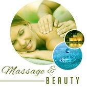 Massage & Beauty – Soft Spa Music, Stress Relief, Inner Healing, Ambient Music, Relax, Deep Massage by Massage Tribe