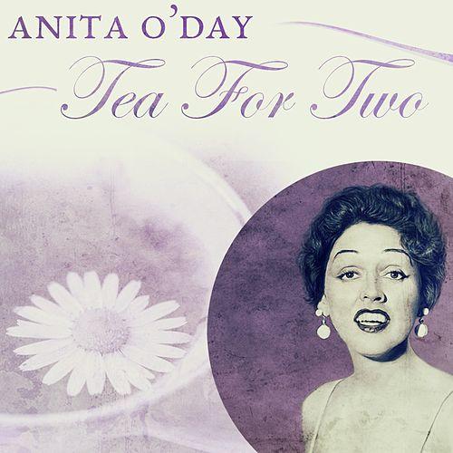 Tea For Two by Anita O'Day