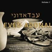 Eved Adonai, Vol. 1 by Eved Adonai
