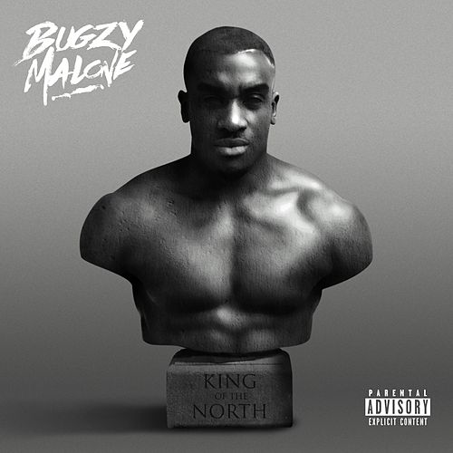 King Of The North by Bugzy Malone