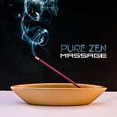 Pure Zen Massage – Relaxing Music, Calming Nature Sounds, Healing Relaxation, Bliss, Spa by Relaxing