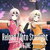Reload / Into Starlight by One
