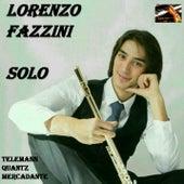 Lorenzo Fazzini: Solo (plays Telemann, Quantz & Mercadante) by Lorenzo Fazzini