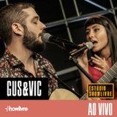 Gus & Vic No Estúdio Showlivre (Ao Vivo) by Gus