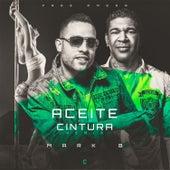 Aceite en la Cintura (Mambo Version) by Mark B