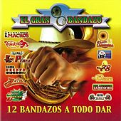 El Gran Bandazo by Various Artists