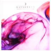 Dreaming Is Sinking /// Waking Is Rising by Dayseeker