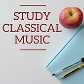Study Classical Music by Various Artists