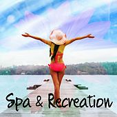 Spa & Recreation by Spa Relaxation