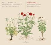 Al alva venid: Secular Music from the Spanish Renaissance by Various Artists