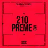 210 and Preme by Kutlass Supreme