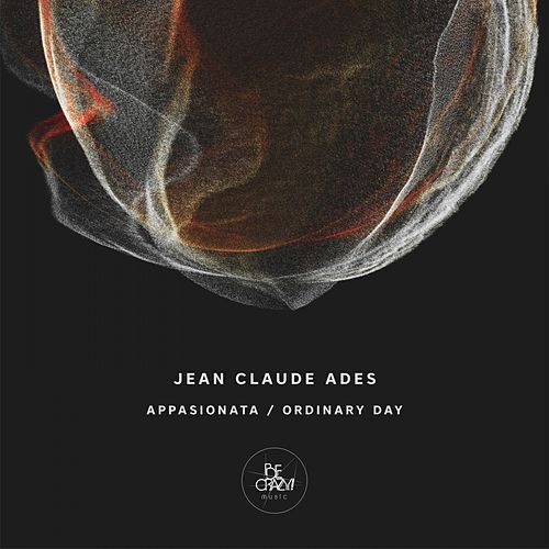 Appassionata / Ordinary Day by Jean Claude Ades